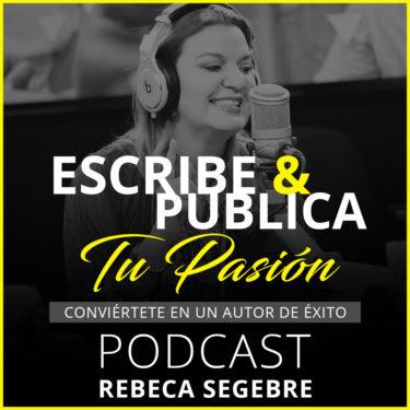 logo-podcast-escribe-y-publica-tu-pasion-con-Rebeca-Segebre-2